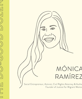 Meet the Activist Making Waves Fighting for the Justice of Women at Work: Social Entrepreneur & Do-Good Dozen Winner Mónica Ramírez